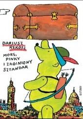 Okładka książki Mors, Pinky i zaginiony sztandar Dariusz Rekosz