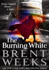 Okładka książki The Burning White Brent Weeks