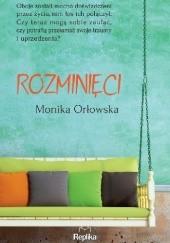 Okładka książki Rozminięci Monika Orłowska