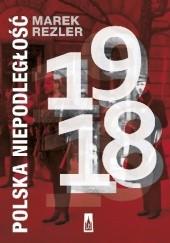 Okładka książki Polska niepodległość 1918 Marek Rezler