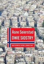 Okładka książki Dwie siostry Åsne Seierstad