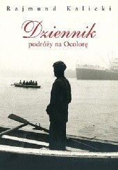 Okładka książki Dziennik podróży na Ocolorę Rajmund Kalicki