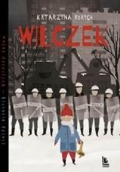 Okładka książki Wilczek Katarzyna Ryrych,Sylwia Szyrszeń