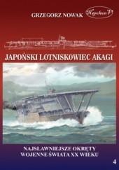 Okładka książki Japoński lotniskowiec Akagi Grzegorz Nowak