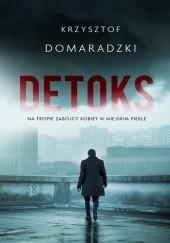 Okładka książki Detoks Krzysztof Domaradzki