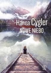 Okładka książki Nowe niebo Hanna Cygler