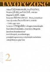Okładka książki Twórczość nr 2 / 2018 Jarosław Iwaszkiewicz,Bogdan Loebl,Adam Ochwanowski,Anna Iwaszkiewicz,Wojciech Kass,Redakcja miesięcznika Twórczość,Uta Przyboś