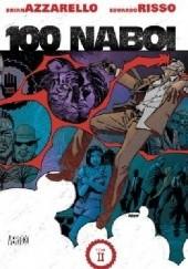 Okładka książki 100 Naboi - Tom 2 Brian Azzarello,Eduardo Risso