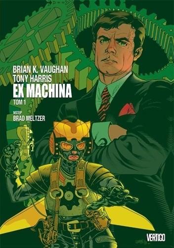 Okładka książki Ex Machina. Tom 1 Tony Harris,Brian K. Vaughan