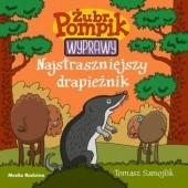 Okładka książki Żubr Pompik. Wyprawy. Najstraszniejszy drapieżnik Tomasz Samojlik