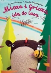 Okładka książki Misza i Grisza idą do lasu Robert Romanowicz,Anna Stasiak,Marta Wawryszyn
