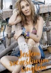 Okładka książki Jestem szczęśliwym singlem Beata Pawlikowska