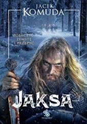 Okładka książki Jaksa Jacek Komuda