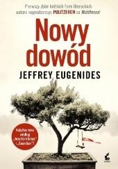 Okładka książki Nowy dowód Jeffrey Eugenides