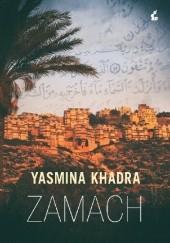 Okładka książki Zamach Yasmina Khadra