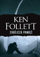 Okładka książki Zabójcza pamięć Ken Follett