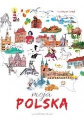Okładka książki Moja Polska Katarzyna Sołtyk