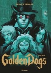 Okładka książki Golden Dogs Tom 2: Orwood Stephen Desberg,Griffo
