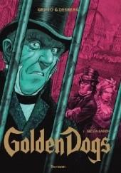 Okładka książki Golden Dogs Tom 3: Sędzia Aaron Stephen Desberg,Griffo