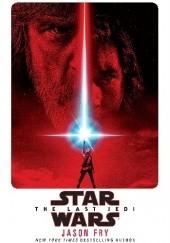 Okładka książki Star Wars: The Last Jedi: Expanded Edition Jason Fry