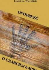 Okładka książki Opowieść o czarciej łapie Leszek A. Wierzbicki