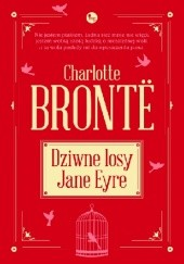 Okładka książki Dziwne losy Jane Eyre Charlotte Brontë