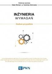 Okładka książki Inżynieria wymagań Adam Roman,Karolina Zmitrowicz