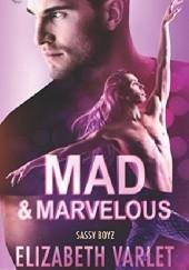 Okładka książki Mad & Marvelous Elizabeth Varlet
