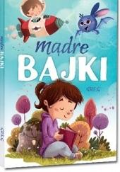Okładka książki Mądre bajki Agnieszka Antosiewicz,Karolina Rosołek