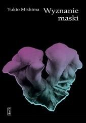 Okładka książki Wyznanie maski Yukio Mishima