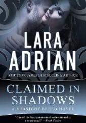 Okładka książki Claimed in Shadows Lara Adrian