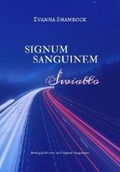 Okładka książki Signum Sanguinem. Światło Evanna Shamrock