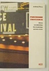 Okładka książki Porzucone znaczenia. Autorzy amerykańskiego kina niezależnego przełomu wieków Andrzej Pitrus