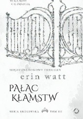 Okładka książki Pałac kłamstw Erin Watt