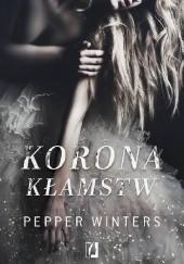 Okładka książki Korona kłamstw Pepper Winters