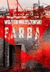 Okładka książki Farba Wojtek Miłoszewski