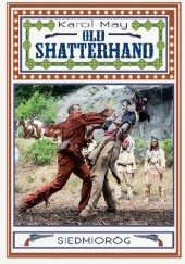 Okładka książki Old Shatterhand Karol May