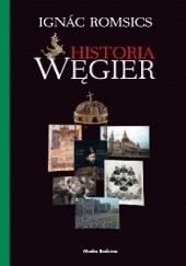 Okładka książki Historia Węgier Ignác Romsics