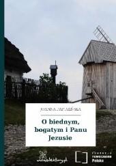 Okładka książki O biednym, bogatym i Panu Jezusie Joanna Papuzińska,Zofia Kucharczyk