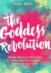 Okładka książki The Goddess Revolution Mel Wells
