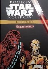 Okładka książki Star Wars: Klasyczne opowieści #5 Archie Goodwin,Larry Hama,Carlos Garzón,Carmine Infantino