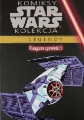 Okładka książki Star Wars: Klasyczne opowieści #6 Chris Claremont,David Michelinie,Walter Simonson,Carmine Infantino