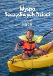 Okładka książki Wyspa Szczęśliwych Dzieci. Tom III, Noe Kazimierz Ludwiński