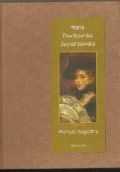 Okładka książki Wiersze magiczne Maria Pawlikowska-Jasnorzewska