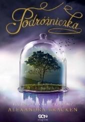 Okładka książki Podróżniczka Alexandra Bracken