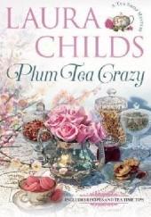 Okładka książki Plum Tea Crazy Gerry Schmitt