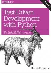 Okładka książki Test-Driven Development with Python Harry J.W. Percival