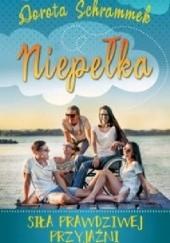 Okładka książki Niepełka. Siła prawdziwej przyjaźni Dorota Schrammek
