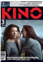 Okładka książki Kino, nr 3 / marzec 2018 Redakcja miesięcznika Kino