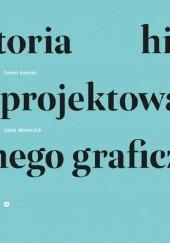 Okładka książki Historia projektowania graficznego Jacek Mrowczyk